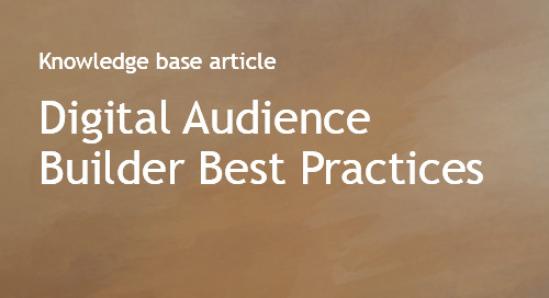 Digital Audience Builder Best Practices