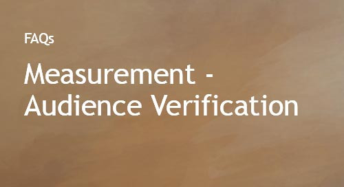 Measurement - Audience Verification FAQs