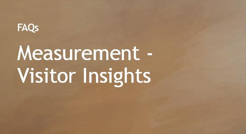 Measurement - Visitor Insights FAQs