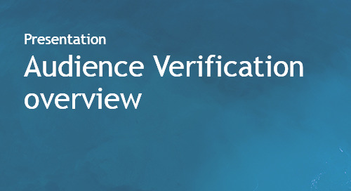 Audience Verification - overview slides