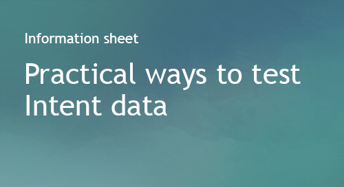 Practical ways to test Intent data