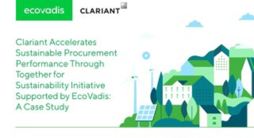 Clariant Accelerates Sustainable Procurement Performance Through Together for Sustainability Initiative Supported by EcoVadis: A Case Study