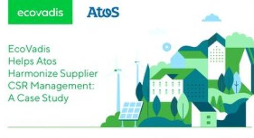 Atos Harmonizes Supplier CSR Management: A Case Study