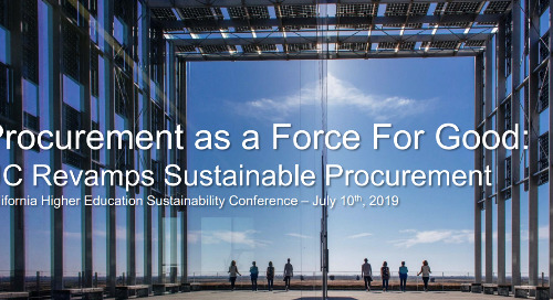 Procurement as a Force For Good: UC Revamps Sustainable Procurement