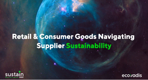 Retail & Consumer Goods: Navigating Supplier Sustainability