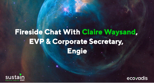 Fireside Chat with Claire Waysand, EVP & Corporate Secretary, Engie