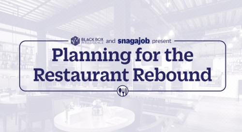 Black Box Intelligence and Snagajob presents: Planning for the Restaurant Rebound