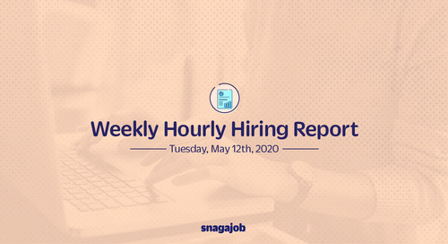 Weekly Hourly Hiring Report 5/12/2020