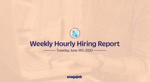 Weekly Hourly Hiring Report 6/9/2020