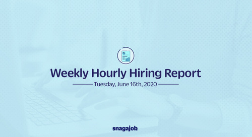 Weekly Hourly Hiring Report 6/16/2020