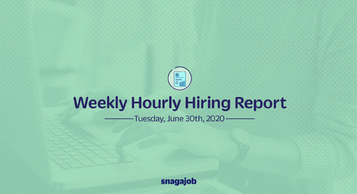 Weekly Hourly Hiring Report 6/30/2020