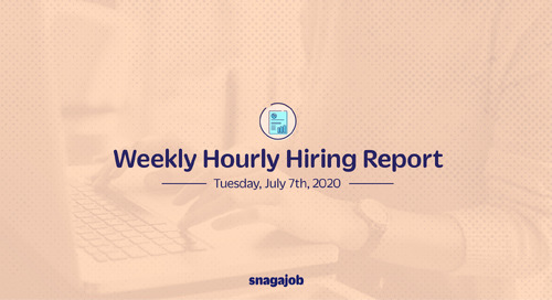 Weekly Hourly Hiring Report 7/7/2020