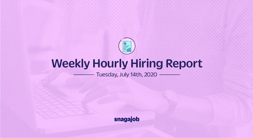 Weekly Hourly Hiring Report 7/14/2020