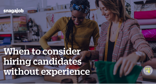 When to consider hiring candidates without experience