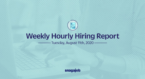 Weekly Hourly Hiring Report 8/11/20