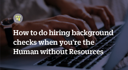 How to do hiring background checks when you're the Human without Resources
