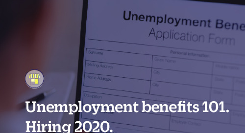 Unemployment Benefits 101. Hiring 2020.