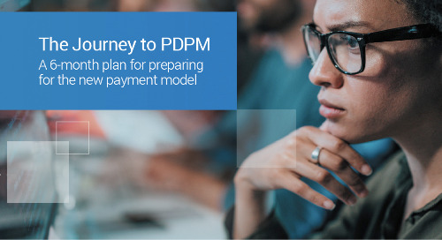 The Journey to PDPM