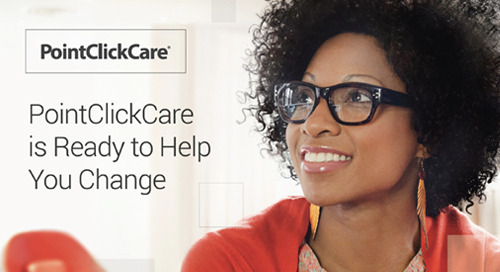 PointClickCare is Ready to Help You Change for PDPM