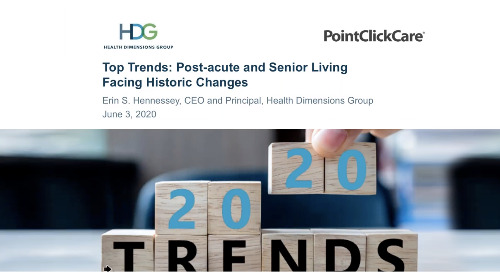 Top Trends: Post-acute and Senior Living Facing Historic Changes