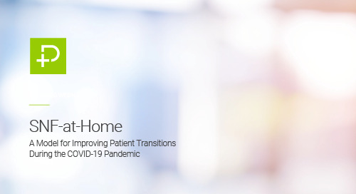 Webinar: SNF-at-Home - A Model for Improving Patient Transitions During the COVID-19 Pandemic sponsored by PointClickCare