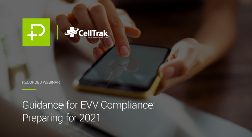Guidance for EVV Compliance: What to Expect in 2021