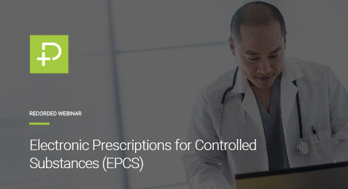 Webinar: Electronic Prescriptions for Controlled Substances (EPCS)