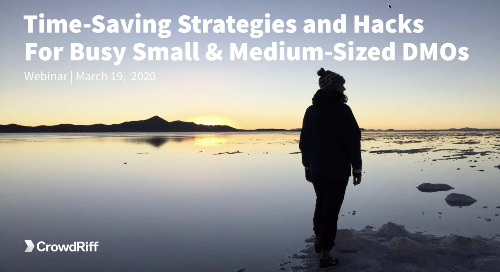 Time-Saving Strategies and Hacks for Busy Small and Medium-Sized DMOs