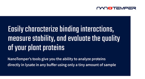 Easily characterize binding interactions, measure stability, and evaluate the quality of your plant proteins