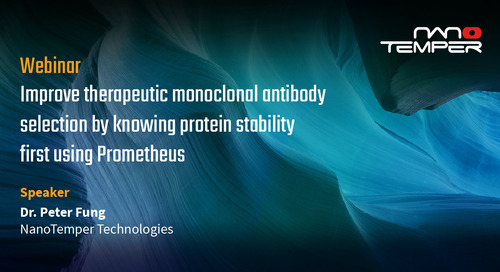 Improve therapeutic monoclonal antibody selection by knowing protein stability using Prometheus