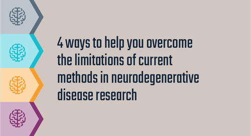 4 ways to help you overcome the limitations of current methods in neurodegenerative disease research