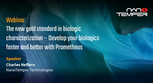The new gold standard in biologic characterization – Develop your biologics faster and better with Prometheus