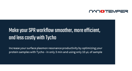 Make your SPR workflow smoother, more efficient, and less costly with Tycho