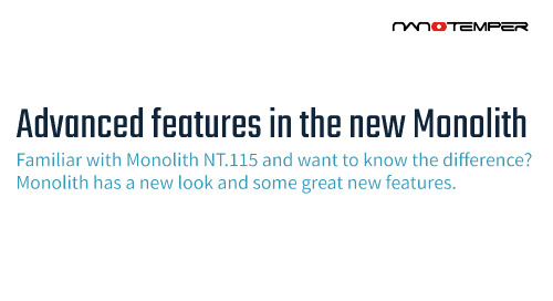 Advanced features in the new Monolith
