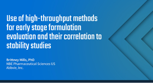 Use of high-throughput methods for early stage formulation evaluation and their correlation to stability studies