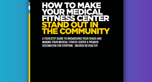 How to make your medical fitness center stand out in the community