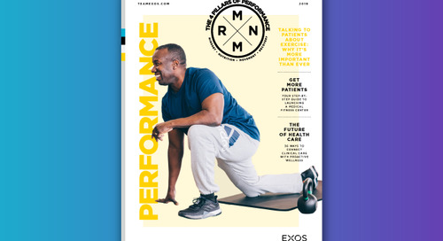 Performance magazine: 36 ways to connect clinical care with proactive wellness