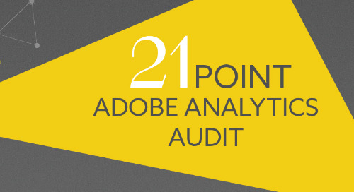 21 Point Adobe Analytics Audit