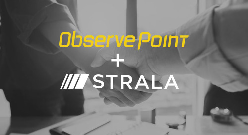 ObservePoint Acquires Strala's Performance Measurement and Attribution Technologies