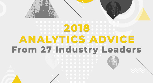 2018 Analytics Advice from 27 Industry Leaders