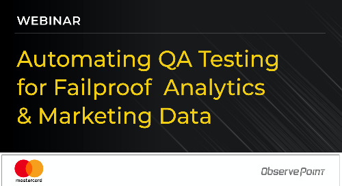 Automating QA Testing for Failproof Analytics & Marketing Data