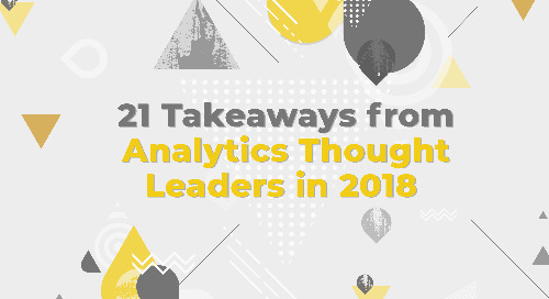21 Takeaways from Analytics Thought Leaders in 2018