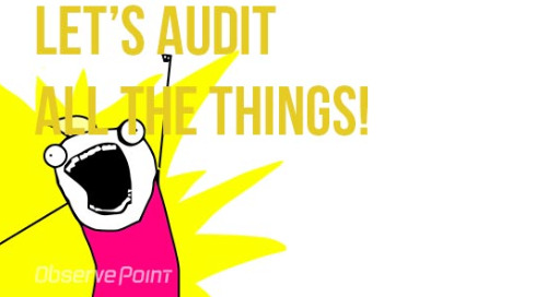Don't audit all the things