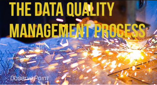 Data Quality Management Process Part 1: Data Collection Triggers