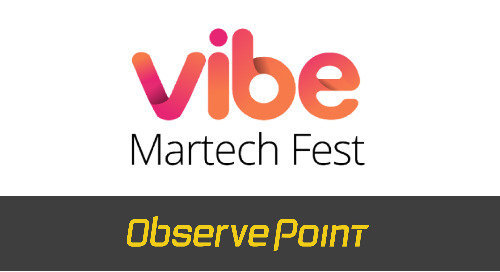 ObservePoint to Sponsor and Present at Vibe MarTech Fest 2021