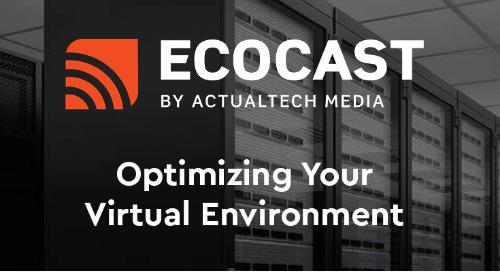 Optimizing Your Virtual Environment Ecocast