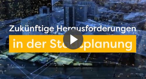 Zukünftige Herausforderungen in der Stadtplanung [Video]
