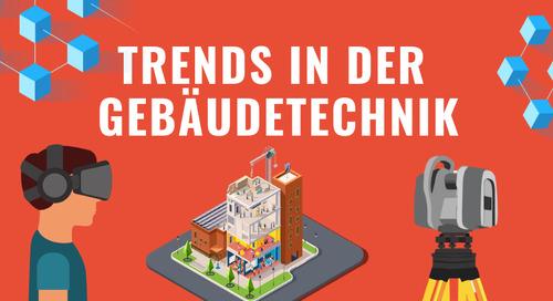 10 Trends in der Gebäudetechnik bis 2020