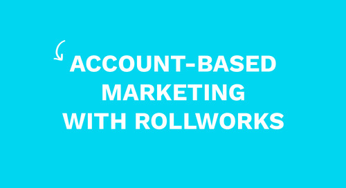 Account-Based Marketing with RollWorks