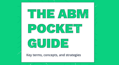 The ABM Pocket Guide: Key Terms, Concepts, and Strategies